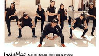 dil dooba hip hop dance khakee choreography by suraj