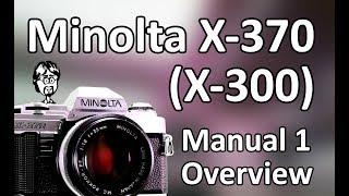 Мінолта Х-370 (Х-300) Керівництво По Експлуатації Відео 1: Огляд
