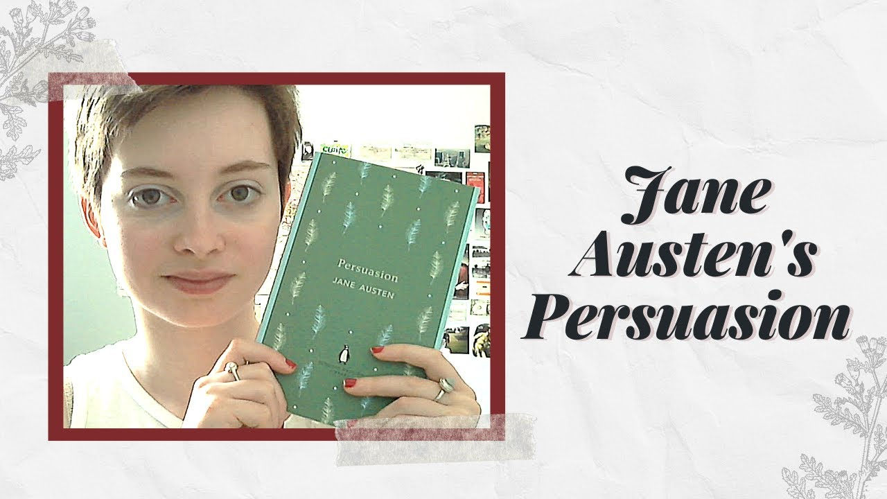 essays on jane austens persuasion In most of the novels written by jane austen one clear topic is the social class this topic becomes relevant in her novels because, in that way.