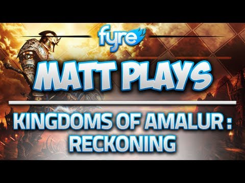 Matt Plays - Kingdoms of Amalur: Reckoning