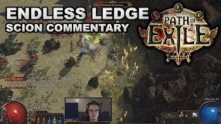 Path of Exile: Endless Ledge Full Race Commentary #3 (Scion - Season 5)