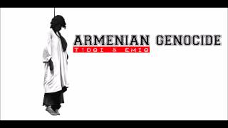 T1dgi & EmiG  - Armenian Genocide | Armenian Rap |