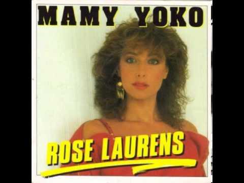 Rose Laurens  Mamy Yoko