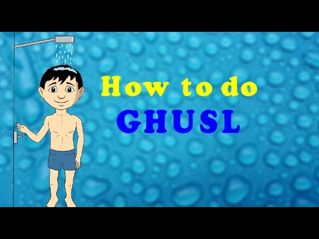How to do Ghusl - Taharah - L13