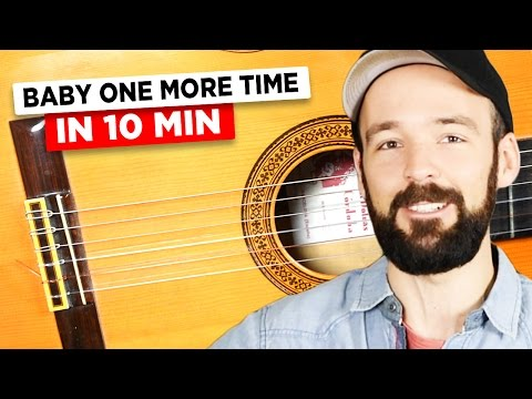 Gitarre lernen - Britney Spears - Baby one more time - in 10 Minuten