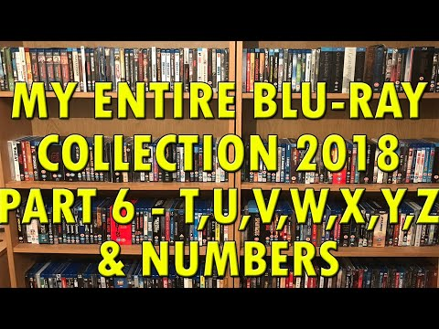 """My Definitive Blu-Ray Collection 2018 Part 6 """"T,U,V,W,X,Y,Z & Numbers"""" 