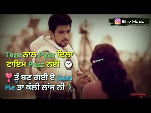 Dukh Tere Jhal Launga Sare Hass Ke  Romantic Status  Love Status  Whatsapp Status By Shiv Music 4