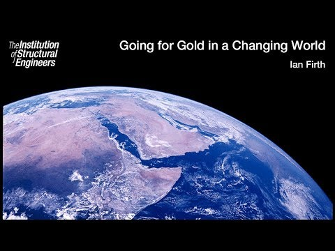 President's Inaugural Address 2017 - Ian Firth: Going for Gold in a Changing World