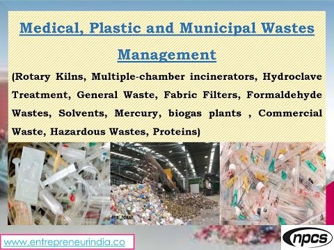 Medical, Plastic and Municipal Wastes Management