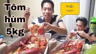 💥382-Ăn Tôm Hùm  5kg siêu Bự Siêu Gạch