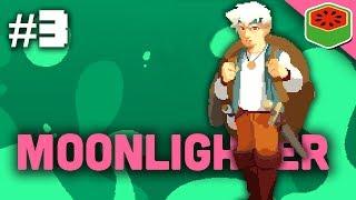 PORTALS = PROFIT   Moonlighter [Part 3]