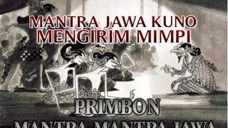 """MANTRA JAWA KUNO SEBAGAI MEDIA """"MENGIRIM MIMPI"""" KEPADA SESEORANG YANG ANDA INGINKAN !!"""