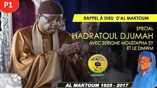 p1 - Rappel à Dieu de Serigne Cheikh Tidiane Sy - Hadratoul Djumah avec Serigne Moustapha Sy