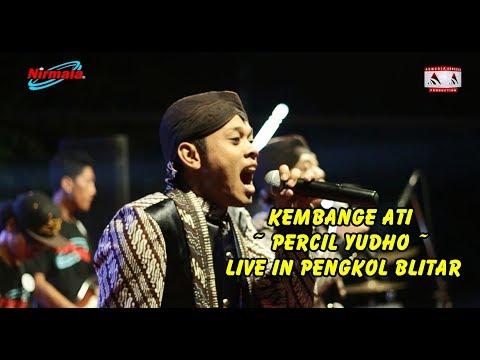 #Kembange Ati ~ Percil Yudho ~ Live In Pengkol Blitar