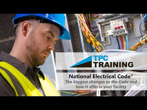 2017 National Electrical Code® Changes & Impacts | TPC Training