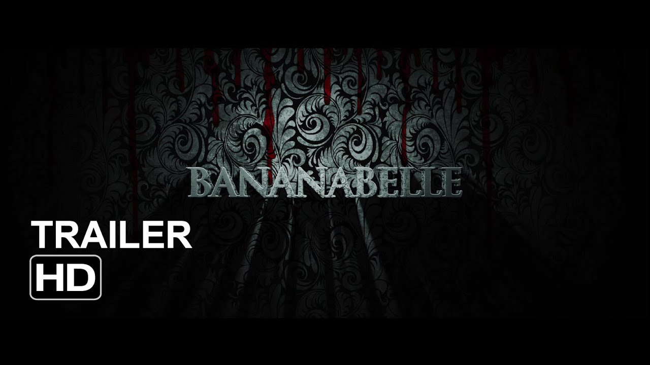 Bananabelle Trailer Annabelle Parody Youtube