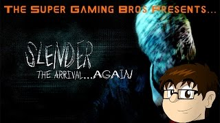 SGB Returns: Slender: The Arrival - Part 1