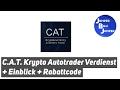 C.A.T. Krypto Autotrader Verdienst + Einblick + Rabattcode