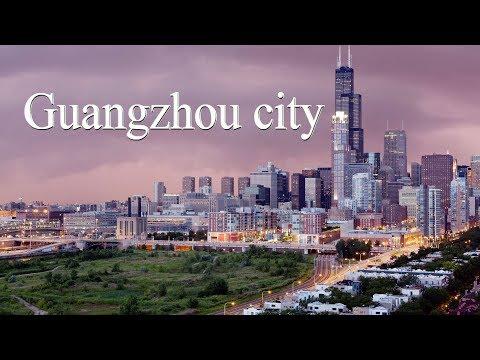 Guangzhou city 2018, Guangzhou 2018, China Guangzhou, Guangzhou city,