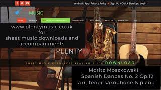 Moszkowski M. | Spanish Dance No. 2 Opus 12 arr. tenor saxophone with piano accompaniment