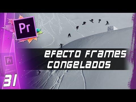 EFECTO FRAMES CONGELADOS   Cap: 31   Curso Adobe Premiere Pro CC 🎬