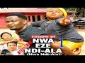 RETURN OF NWA EZE NDI ALA 1 | 2019 NOLLYWOOD MOVIES