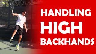 High Backhands   HANDLING HIGH BALLS
