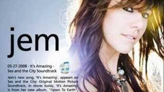 Jem - It