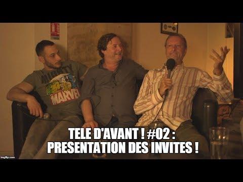 TELE D'AVANT ! #05 : Présentation des invités : F. Rollin, R.Cheylan & Merri (version courte)