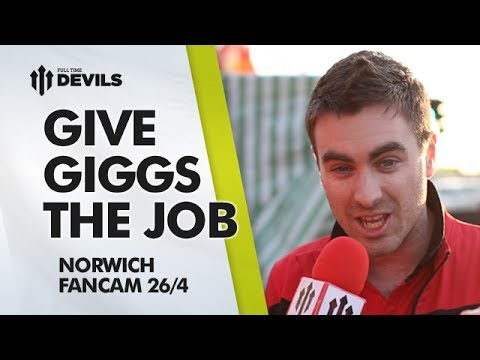 Give Giggs The Job! | Manchester United 4-0 Norwich City | FANCAM