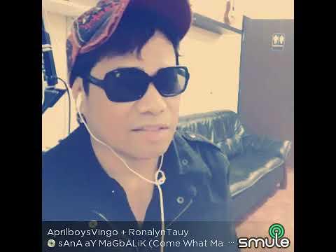 Sana Ay Magbalik ( Come What May ) tagalog version by idol AprilboysVingo..😊