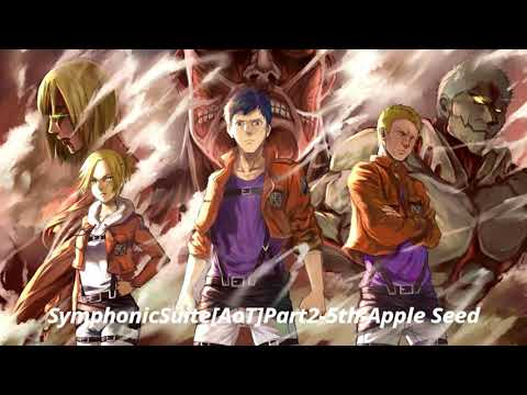 Apple Seed OST Attack On Titan Season 3 Part 2 Symphonic Suite FULL VERSION
