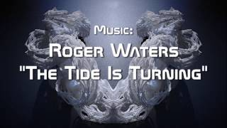 ROGER WATERS The Tide Is Turning HD