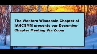 WWCI presents our December chapter meeting via Zoom