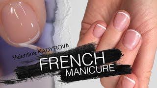 Френч маникюр (Валентина Кадырова)/French manicure (Valentina KADYROVA)