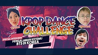 KPOP DANCE CHALLENGE (Ft. JOSHUA SUHERMAN, ALPHIANDI, TIFFANI AFIFA) | #SPECIALEDITION