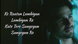 Raataan Lambiyan Lyrics – Shershaah | Jubin Nautiyal, Asees Kaur | Siddharth, Kiara
