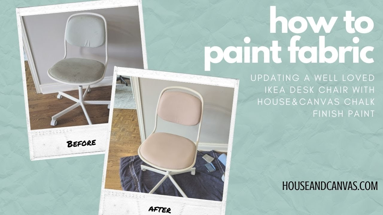 How To Paint Fabric Painting An Ikea Desk Chair Using House Canvas Chalk Finish Furniture Paint Youtube