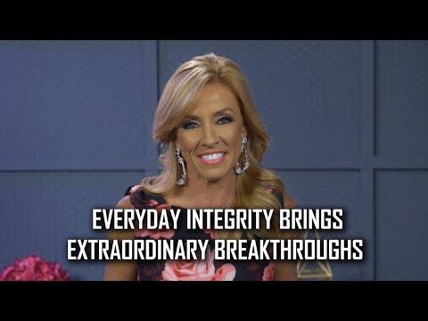 Everyday Integrity Brings Extraordinary Breakthroughs