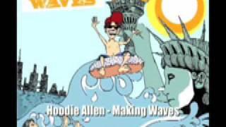 Hoodie Allen - Making Waves
