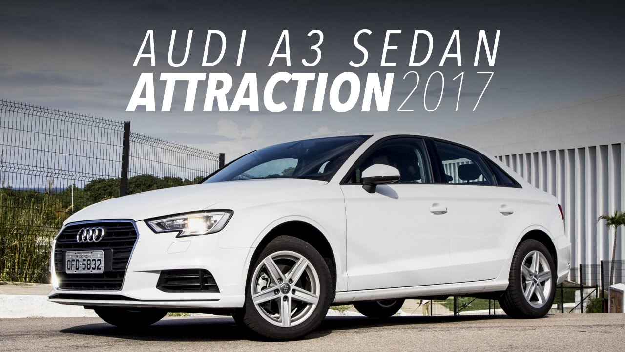 avalia o com o audi a3 sedan attraction 2017 youtube. Black Bedroom Furniture Sets. Home Design Ideas