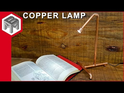 How to Make an Industrial Copper Pipe Lamp - Quick & Easy
