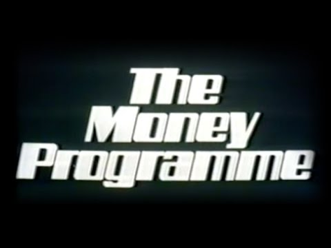 The Money Programme: Part 1