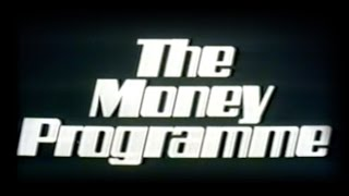 The Money Programme: Part 1