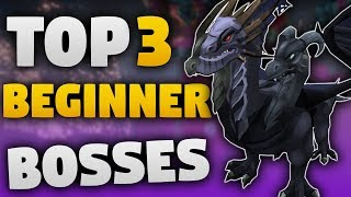 BEST BEGINNER BOSSES  - Runescape 3