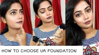 HOW TO CHOOSE UR FOUNDATION||FOR BEGGINERS||PART-1