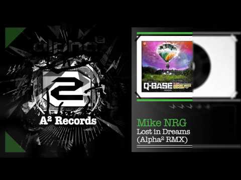 Mike NRG - Lost In Dreams (Alpha² RMX) (HQ Preview)