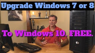 Upgrade Windows 7 or 8 to Windows 10, Free. Yes, this still works in 2020!