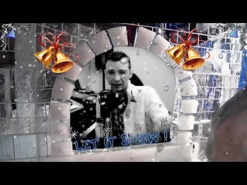 Let It Snow Let It Snow Let It Snow! Joe Nichols Dean Martin Doris Day Frank Sinatra Andy Williams