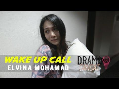 #WakeUpCall | Elvina Mohamad Ganas Ke Cengeng?